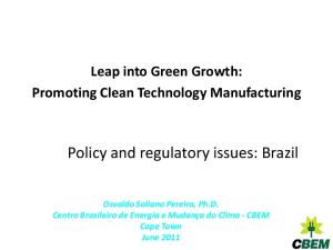 Policy and regulatory issues: Brazil