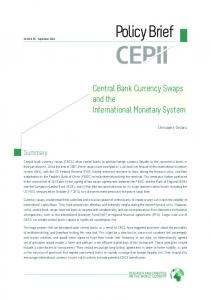 Policy Brief. Central Bank Currency Swaps and the International Monetary System. Summary. Christophe Destais