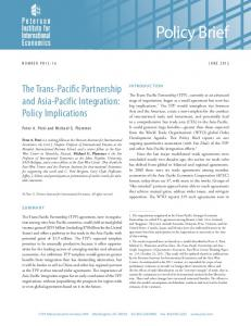 Policy Brief. The Trans-Pacific Partnership and Asia-Pacific Integration: Policy Implications. Peter A. Petri and Michael G