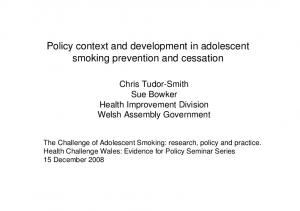 Policy context and development in adolescent smoking prevention and cessation