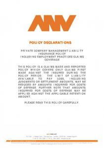POLICY DECLARATIONS PRIVATE COMPANY MANAGEMENT LIABILITY INSURANCE POLICY INCLUDING EMPLOYMENT PRACTICES CLAIMS COVERAGE