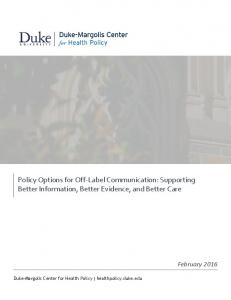 Policy Options for Off-Label Communication: Supporting Better Information, Better Evidence, and Better Care
