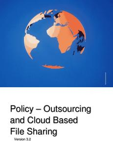 Policy Outsourcing and Cloud Based File Sharing