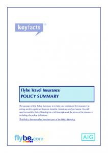 POLICY SUMMARY. Flybe Travel Insurance