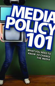 policy what you need to know to change the media