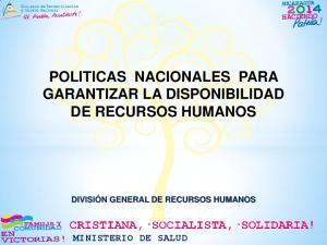 POLITICAS NACIONALES PARA GARANTIZAR LA DISPONIBILIDAD DE RECURSOS HUMANOS