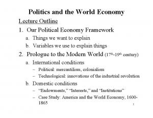 Politics and the World Economy