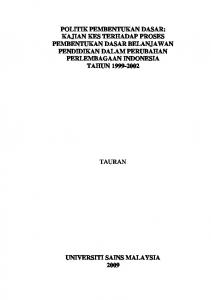 POLITIK PEMBENTUKAN DASAR: KAJIAN KES TERHADAP PROSES PEMBENTUKAN DASAR BELANJAWAN PENDIDIKAN DALAM PERUBAHAN PERLEMBAGAAN INDONESIA TAHUN