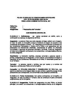 POLIZA DE SEGURO DE DESGRAVAMEN HIPOTECARIO COD. SPVS RESOLUCION ADMINISTRATIVA IS No. 457 CONDICIONES GENERALES