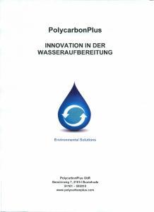PolycarbonPlus INNOVATION IN DER WASSERAUFBEREITUNG. Environmental Solutions