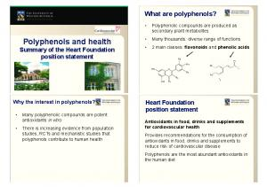 Polyphenols and health Summary of the Heart Foundation position statement