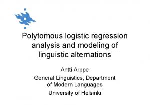 Polytomous logistic regression analysis and modeling of linguistic alternations
