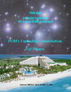 POM nd World Conference 15 th Annual POMS Conference. POM s Expanding Constellation. Full Papers
