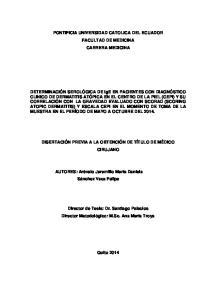 PONTIFICIA UNIVERSIDAD CATOLICA DEL ECUADOR FACULTAD DE MEDICINA CARRERA MEDICINA