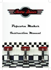 Popcorn Maker. Instruction Manual