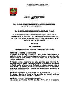 POR EL CUAL SE ADOPTA EL ESTATUTO DE RENTAS PARA EL MUNICIPIO DE LÍBANO TOLIMA EL HONORABLE CONCEJO MUNICIPAL DE LÍBANO TOLIMA