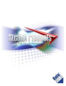 Por qué Stealth Products?