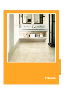 Porcelain Tile Installation Guide. Porcelain. General Installation Adura 107