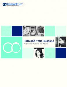 Porn and Your Husband. A Recovery Guide for Wives