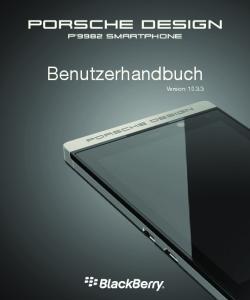 PORSCHE DESIGN P'9982 Smartphone. Benutzerhandbuch. Version: