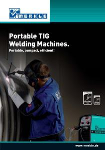 Portable TIG Welding Machines. Portable, compact, efficient!
