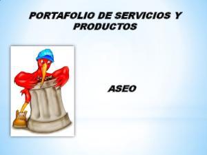 PORTAFOLIO DE SERVICIOS Y PRODUCTOS ASEO