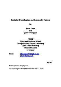Portfolio Diversification and Commodity Futures. Jason Laws and John Thompson