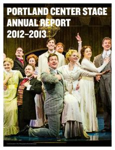 PORTLAND CENTER STAGE ANNUAL REPORT