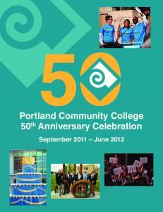 Portland Community College 50 th Anniversary Celebration