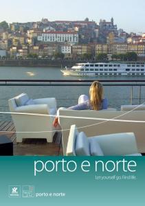 porto e norte Let yourself go. Find life