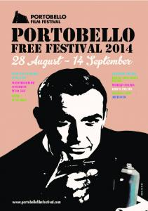 PORTOBELLO FREE FESTIVAL August - 14 September PORTOBELLO FILM FESTIVAL