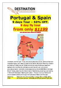 Portugal & Spain 9 days Tour 50% OFF. 9 day fly tour from only $1199 per person twin share ex Madrid