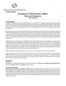 Position Profile President & Chief Executive Officer Recovery Resources Cleveland, Ohio