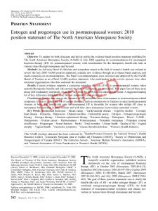 POSITION STATEMENT Estrogen and progestogen use in postmenopausal women: 2010 position statement of The North American Menopause Society RETIRED