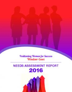 Positioning Women for Success. Windsor-Essex NEEDS ASSESSMENT REPORT