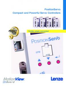 PositionServo Compact and Powerful Servo Controllers. Flexible, simple, economical