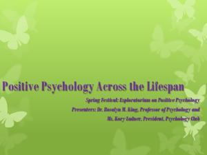 Positive Psychology Across the Lifespan