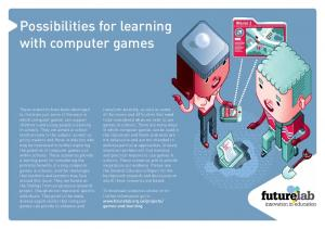 Possibilities for learning with computer games
