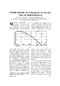 Possible Methods of Producing the Gravity-free State for Medical Research
