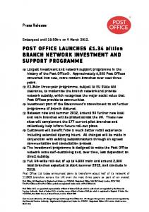 POST OFFICE LAUNCHES 1.34 billion BRANCH NETWORK INVESTMENT AND SUPPORT PROGRAMME