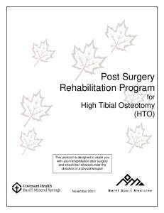 Post Surgery Rehabilitation Program for High Tibial Osteotomy (HTO)