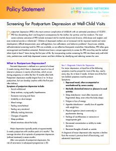 Postpartum depression (PPD) is the most common complication of childbirth with an estimated prevalence of 15-20%1