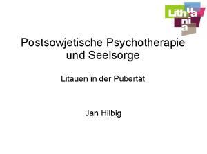 Postsowjetische Psychotherapie und Seelsorge