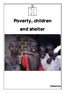 Poverty, children and shelter