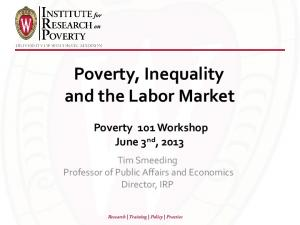 Poverty, Inequality and the Labor Market