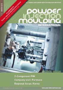 Powder Injection Moulding International  As published in. Vol. 4 No. 1. March 2010 Powder Injection Moulding International