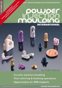 Powder Injection Moulding International.  As published in. 22 Powder Injection Moulding International September 2009