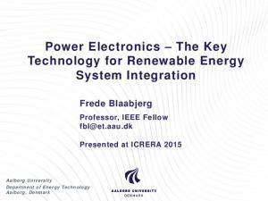 Power Electronics The Key Technology for Renewable Energy System Integration