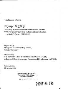 Power MEMS Workshop on Power Microelectromechanical Systems In International Symposium on Research and Education in the 21 st Century (ISRE2000)