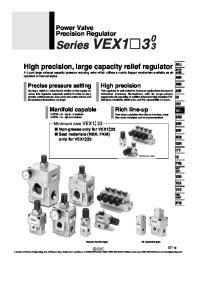 Power Valve Precision Regulator. High precision, large capacity relief regulator